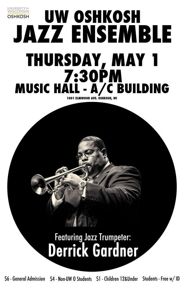 Derrick plays with UW Oshkosh Jazz Ensemble - May 1st