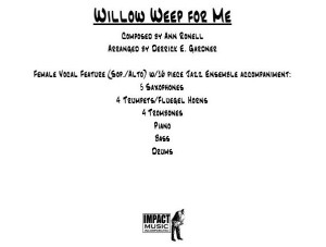 Willow Weep For Me** - Vocal Feature