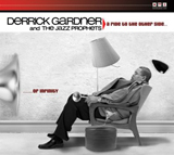 Derrick Gardner & The Jazz Prophets - A Ride to the Other Side