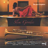 Slim Goodie by Derrick Gardner & The Jazz Prophets