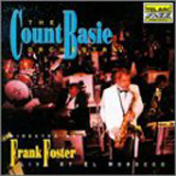 The Count Basie Orchestra directed by Frank Foster - Live At El Morocco
