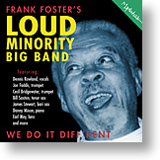 Frank Foster's Loud Minority Big Band - We Do It Diff'rent