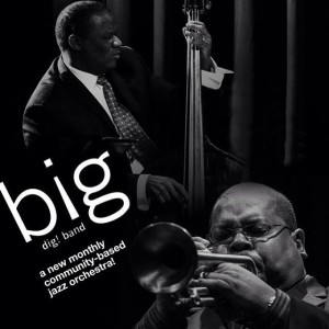 Jazz @ The Good Will w/THE BIG DIG! BAND - May 21st