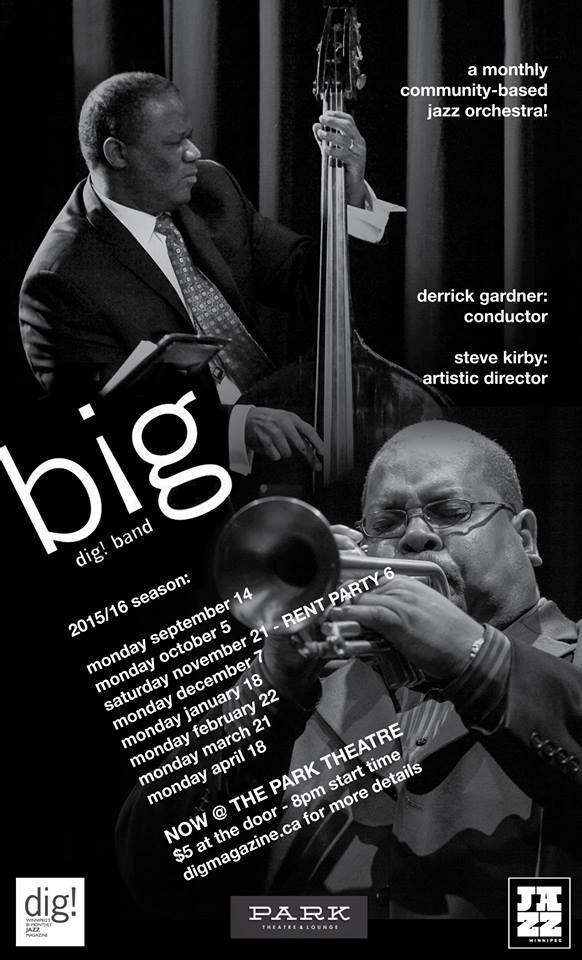 Big dig! Band with Derrick Gardner & Steve Kirby - Oct 5th