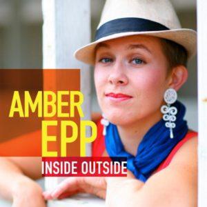 Inside Outside Amber Epp